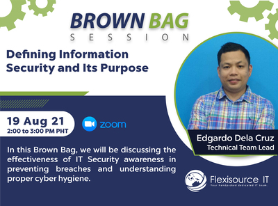 Brown Bag Session: Defining Information Security and Its Purpose