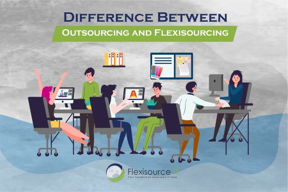 Flexisourcing vs. Outsourcing: What's the Difference?