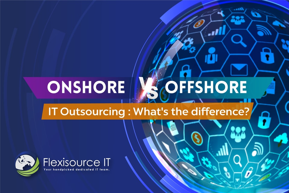 Onshore vs Offshore IT Services Outsourcing: What's the difference?