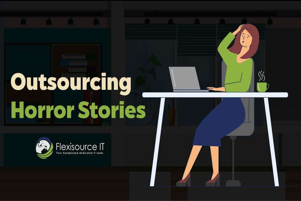 Outsourcing Horror Stories: Tips on How to Avoid Them (Infographic)