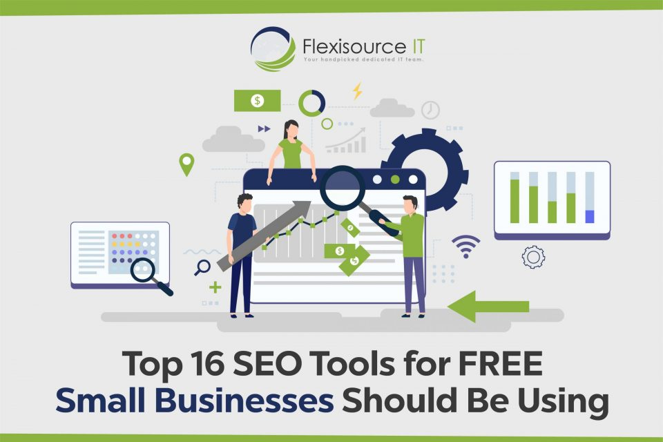 Top 16 SEO Tools for FREE Small Businesses Should Be Using