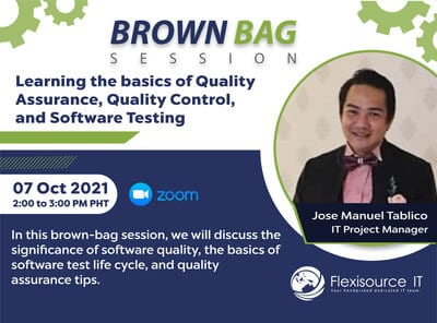 Brown Bag Session: Learning the Basics of Quality Assurance, Quality Control, and Software Testing